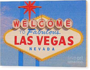 Welcome To Fabulous Las Vegas Nevada Wood Print by Wingsdomain Art and Photography