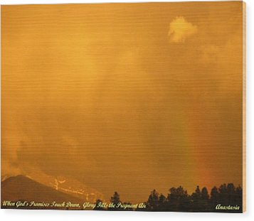 Wood Print featuring the photograph When God's Promises Touch Down... by Anastasia Savage Ealy