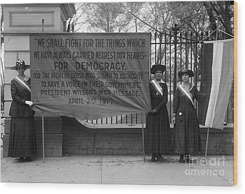 White House: Suffragettes Wood Print by Granger