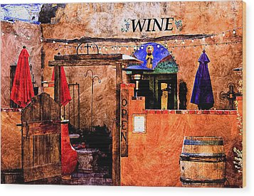 Wood Print featuring the photograph Wine Bar Of The Southwest by Barbara Chichester