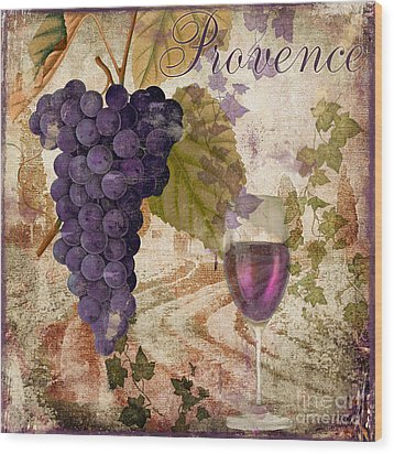 Wine Country Provence Wood Print by Mindy Sommers