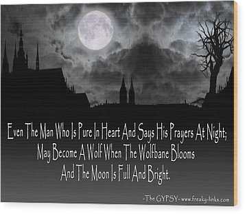 Wolf Moon Wood Print by The GYPSY And DEBBIE