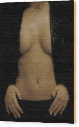 Women Body - Front Wood Print by Robert Litewka