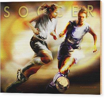 Women In Sports - Soccer Wood Print