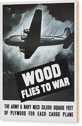 Wood Flies To War Wood Print by War Is Hell Store