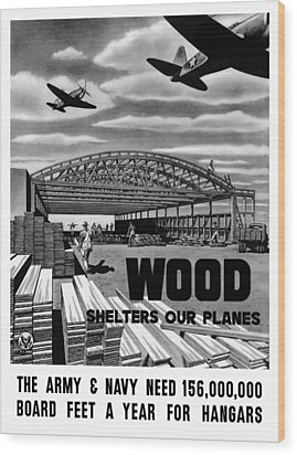 Wood Print featuring the painting Wood Shelters Our Planes - Ww2 by War Is Hell Store