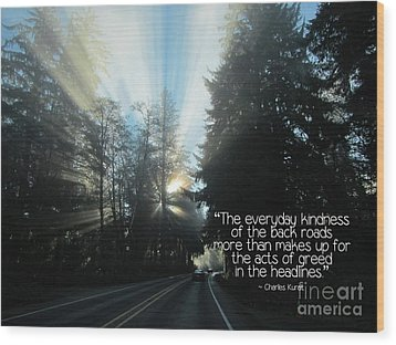 Wood Print featuring the photograph World Kindness Day by Peggy Hughes