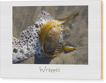 Wrapped Wood Print by Peter Tellone