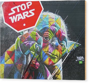 Wood Print featuring the photograph Yoda - Stop Wars by Juergen Weiss
