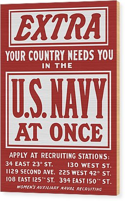 Your Country Needs You In The Us Navy Wood Print by War Is Hell Store
