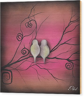 Your Love Is Enough  Wood Print by  Abril Andrade Griffith