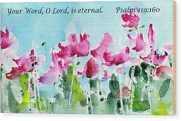 Your Word O Lord Wood Print by Anne Duke