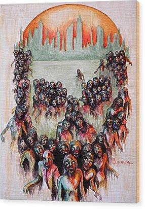 Zombie Apocalypse Wood Print by Al  Molina