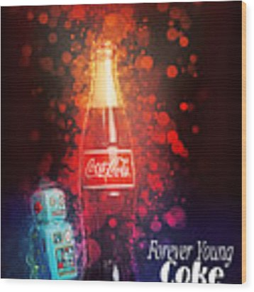 Coca-cola Forever Young 15 Wood Print by James Sage