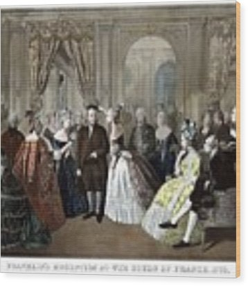 Franklin's Reception At The Court Of France Wood Print