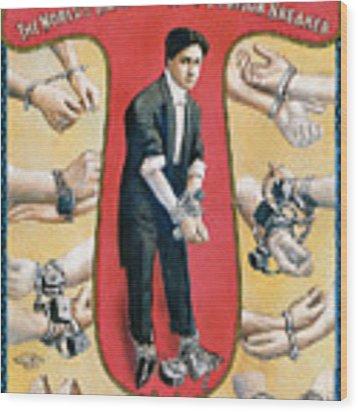 Houdini The Worlds Handcuff King Wood Print