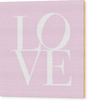 Love In Pink Wood Print