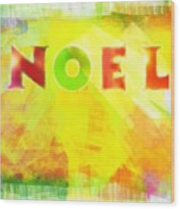 Noel Wood Print by Jocelyn Friis