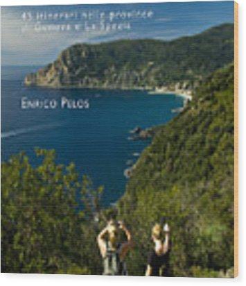 Passeggiate A Levante - The Book By Enrico Pelos Wood Print by Enrico Pelos