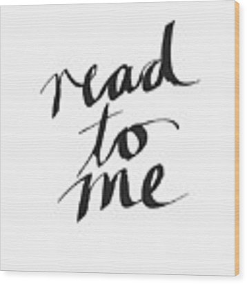 Read To Me- Art By Linda Woods Wood Print