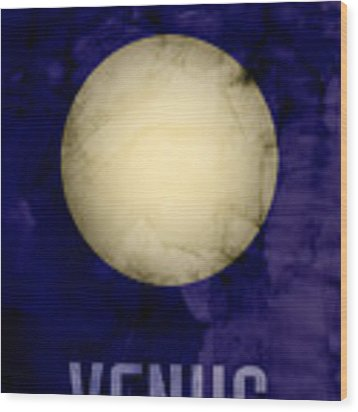The Planet Venus Wood Print