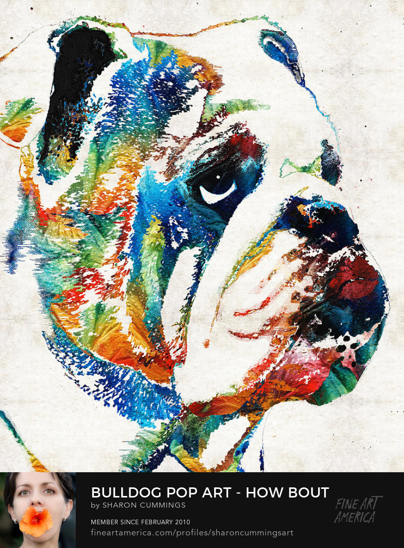 Bulldog Art Prints Colorful Dogs