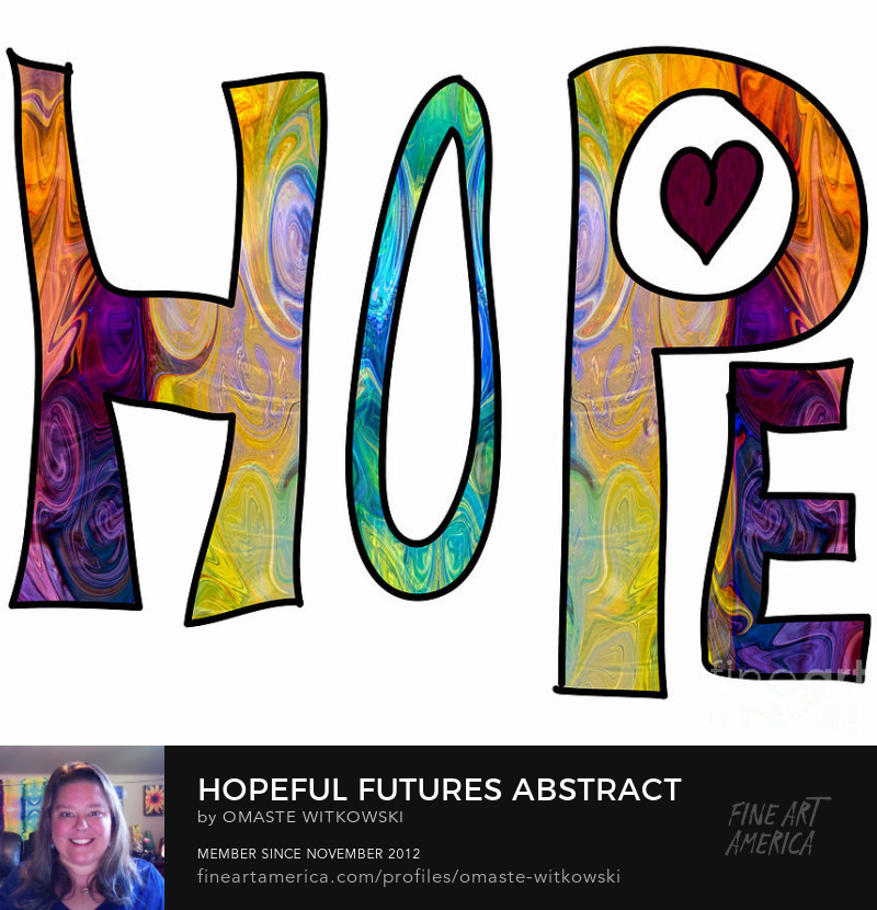 Hopeful Futures Abstract Inspirational Words Art Prints