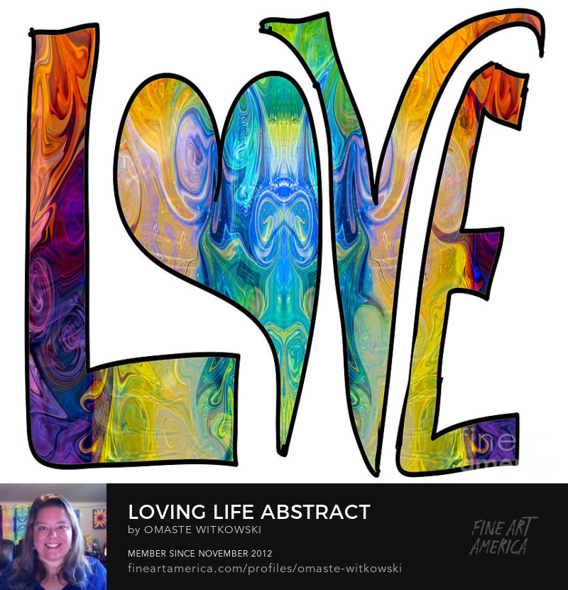Loving Life Abstract Inspirational Words Art Prints