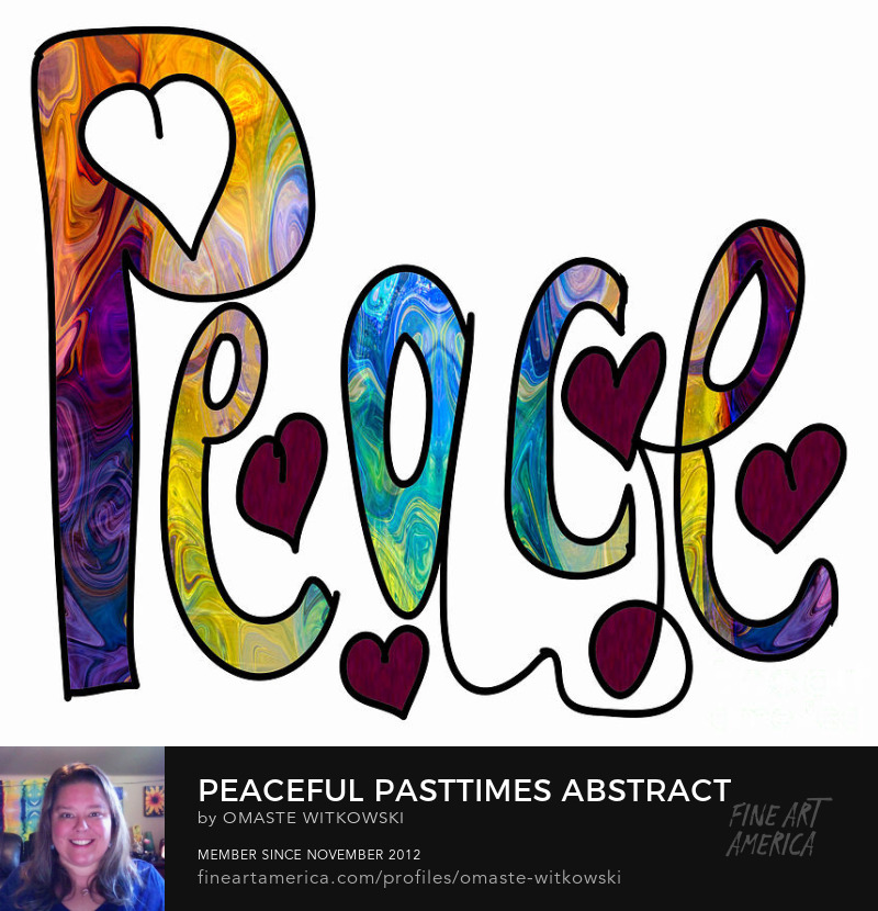 Peaceful Pasttimes Abstract Inspirational Words Art Prints
