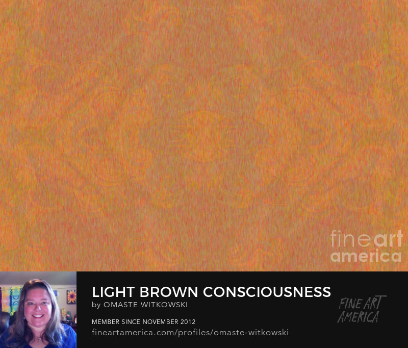 Light Brown Consciousness Abstract Design Art By Omaste Witkowsk