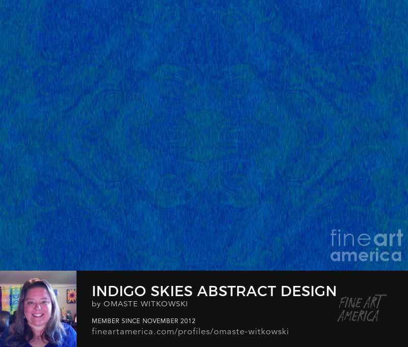 Indigo Skies Abstract Design Art By Omaste Witkowski