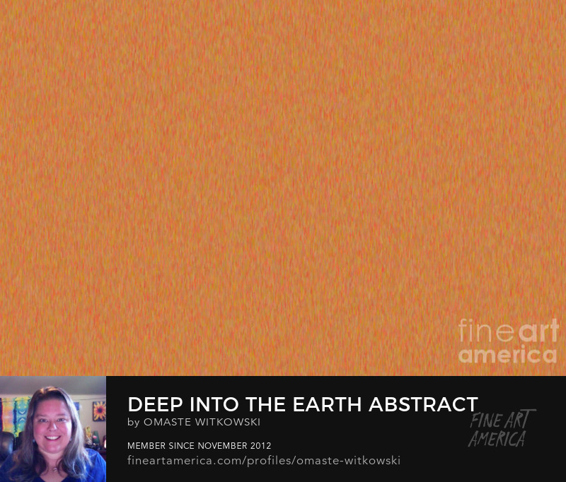 Deep Into The Earth Abstract Design Art By Omaste Witkowski