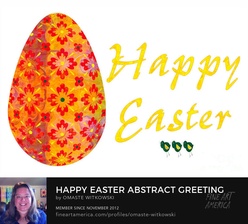 Happy Easter Abstract Greeting Card Art by Omaste Witkowski