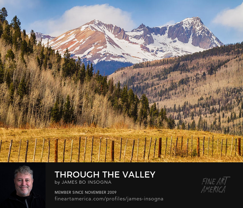Through The Valley Up the Mountain Photography Prints