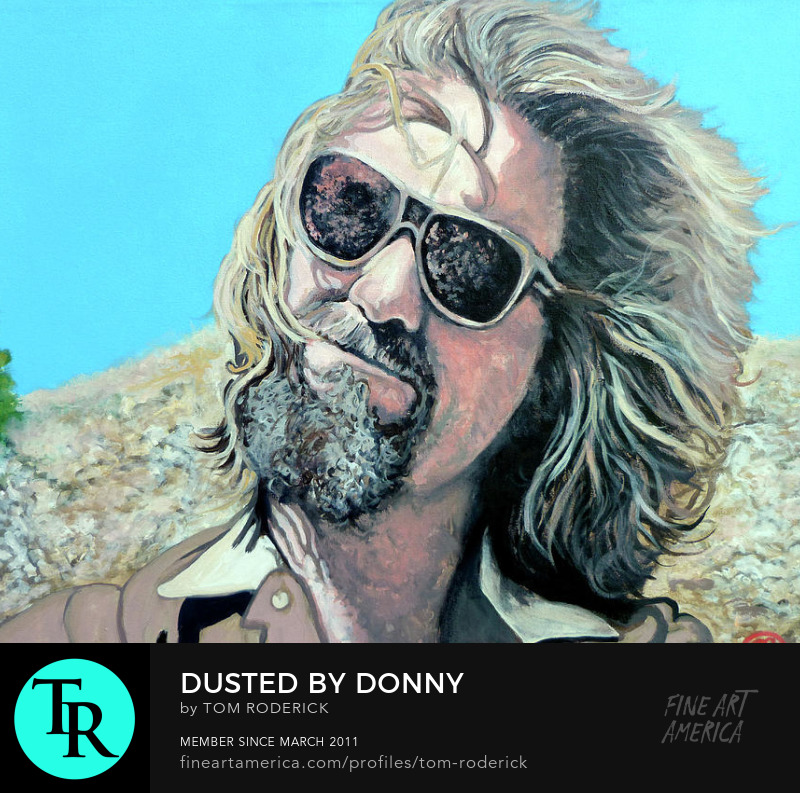 The Dude dusted by Donny ashes by Boulder portrait artist Tom Roderick