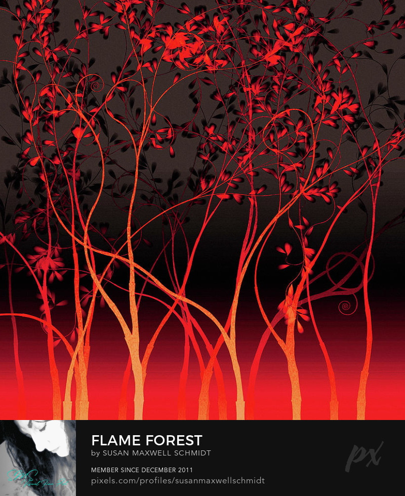 Flame Forest Art Print by Susan Maxwell Schmidt