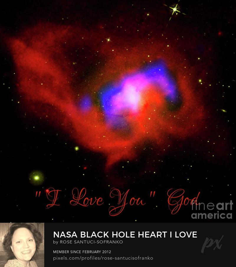 Saint Valentines Day Nasa Black Hole Heart I Love You From God Photography Prints