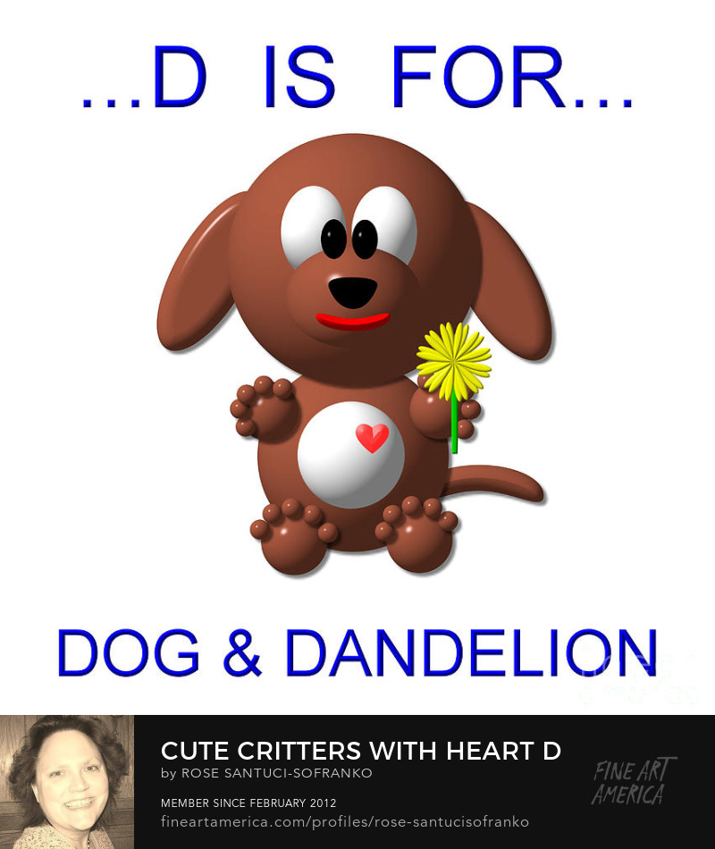 Cute Critters With Heart D is for Dog and Dandelion Art Online