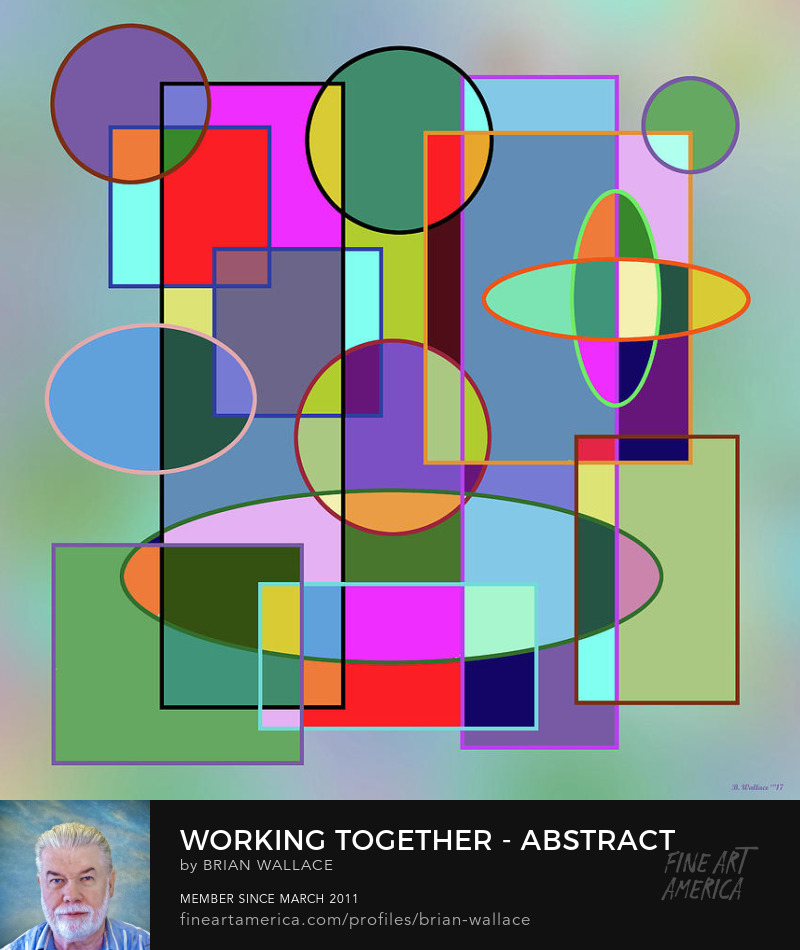 Working Together - Abstract by Brian Wallace