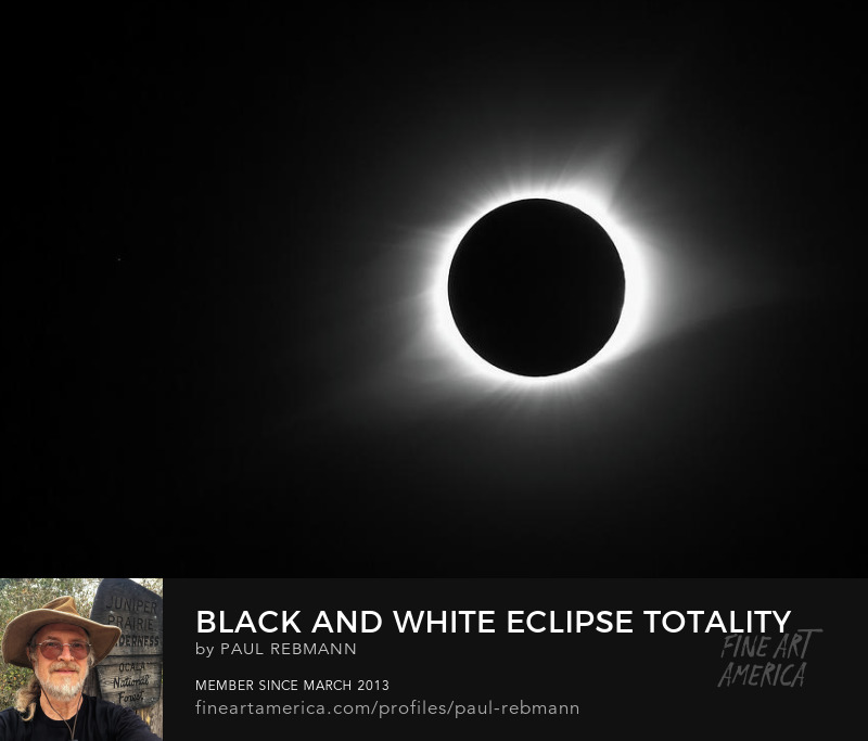 View online purchase options for Black and White Eclipse Totality by Paul Rebmann