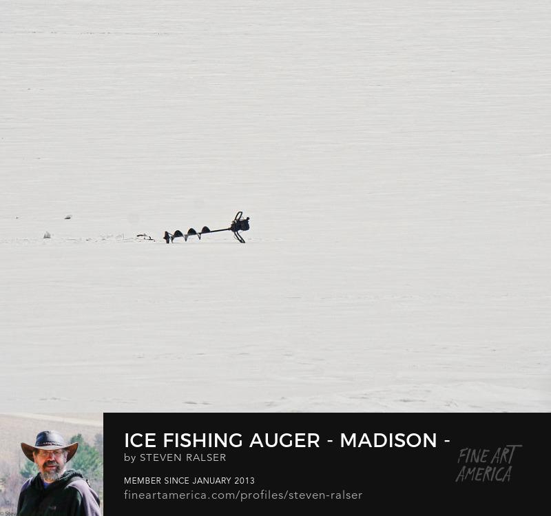 ice fishing auger lake Mendota, Madison,Wisconsin