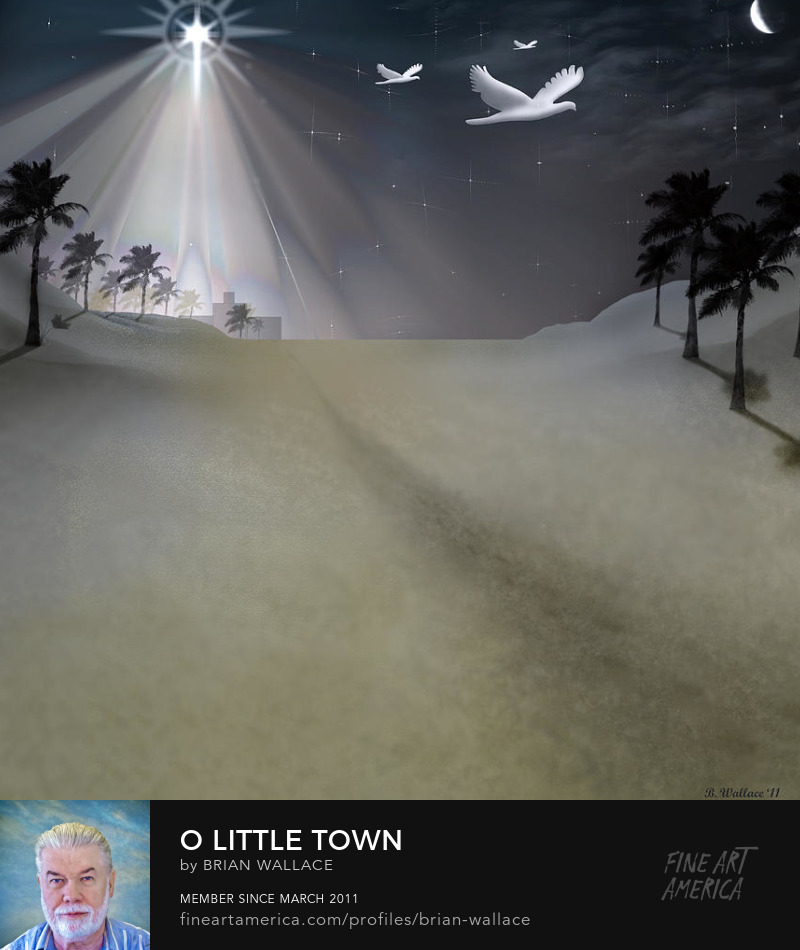 O Little Town by Brian Wallace