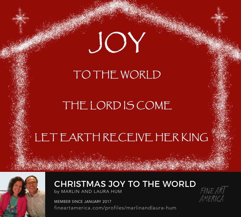 Christmas Joy to the World by Marlin and Laura Hum