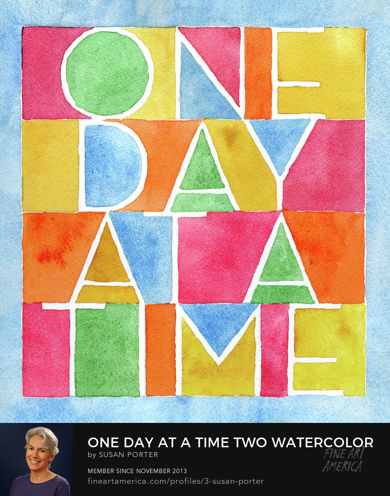 One Day at a Time Watercolor Lettering Prints by Susan Porter