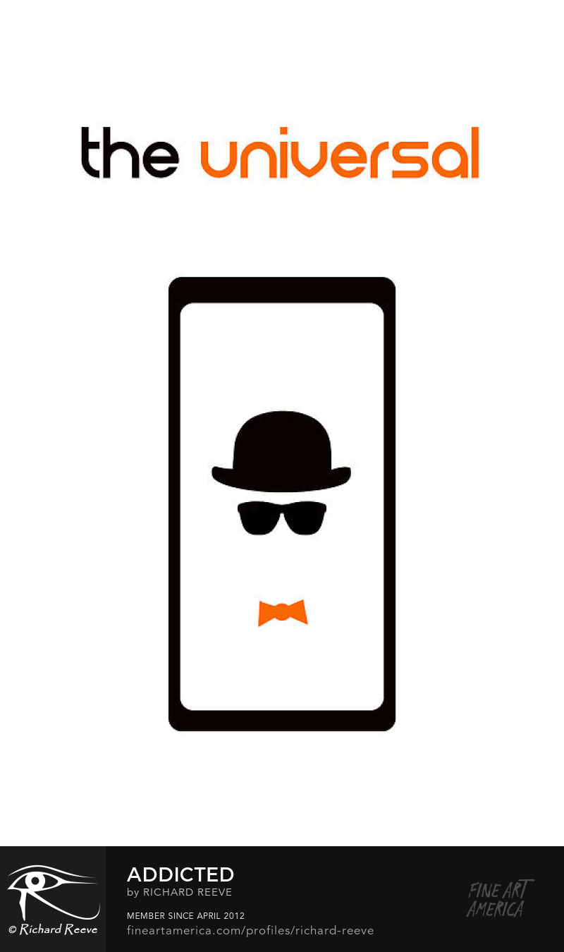 Minimalist poster stating the universal, with outline of smartphone containing image of bowler hat and orange bow tie