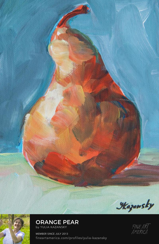 Orange Pear painting by Yulia Kazansky