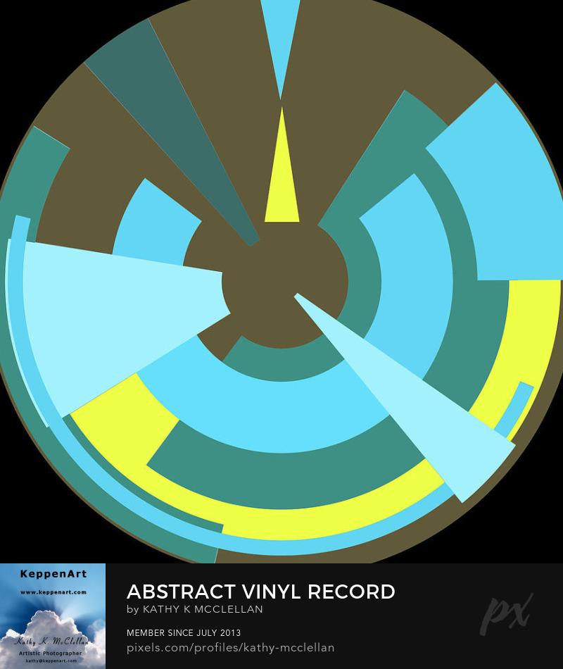 Abstract Vinyl Record by Kathy K. McClellan