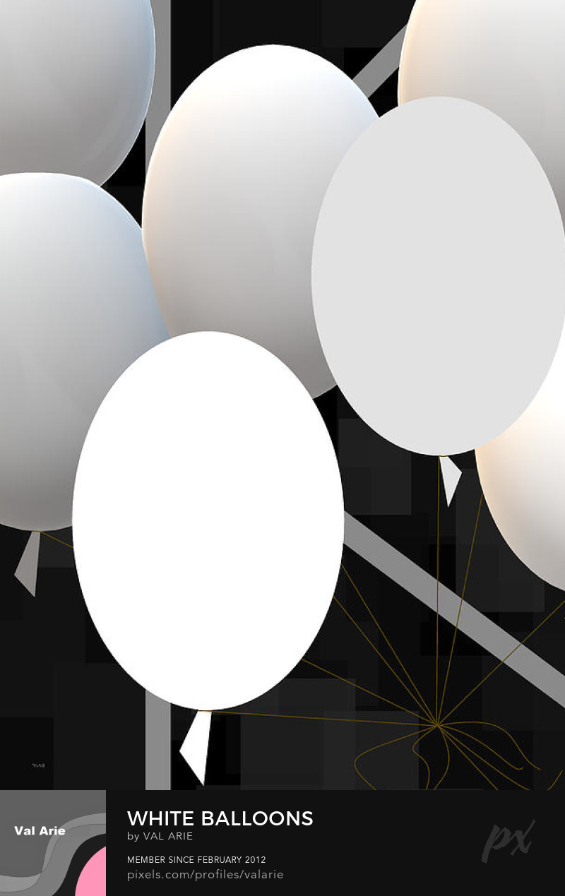 White Balloons by Val Arie