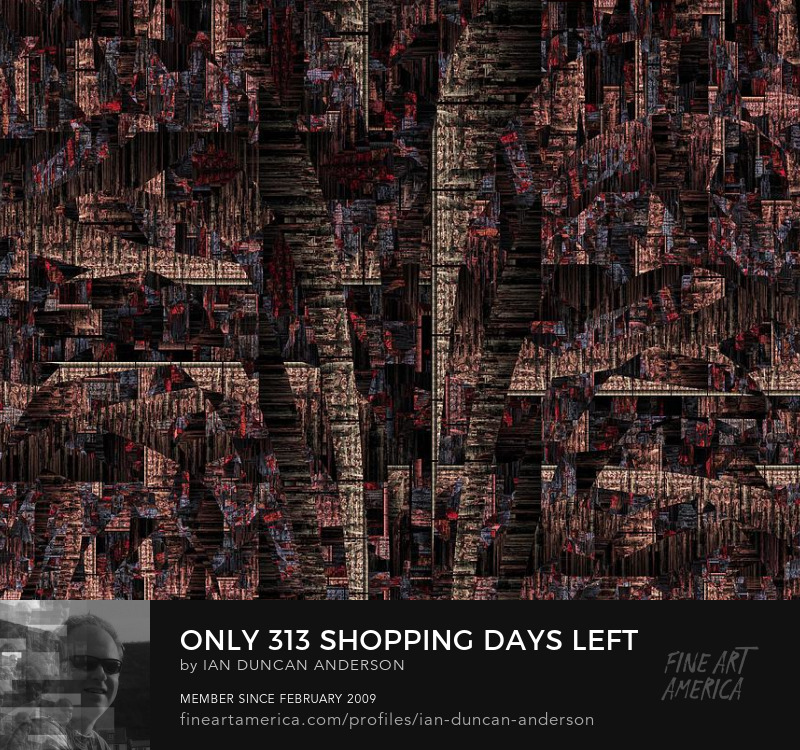 buy print of 'Only 313 shopping days left till Christmas' at Fine Art America