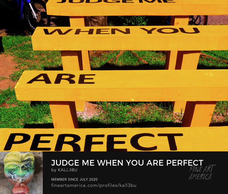 Judge me when you are perfect Wall Art by kall3bu